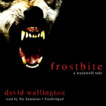 Frostbite by David Wellington audiobook
