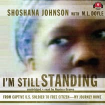 I'm Still Standing by Shoshana Johnson audiobook