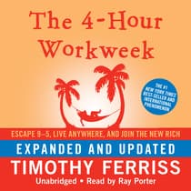The 4-Hour Workweek, Expanded and Updated by Timothy Ferriss audiobook
