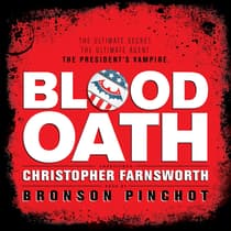 Blood Oath by Christopher Farnsworth audiobook