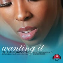 Wanting It by Delilah Dawson audiobook