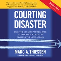 Courting Disaster by Marc A. Thiessen audiobook