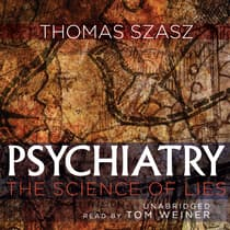 Psychiatry by Thomas Szasz audiobook