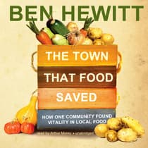 The Town That Food Saved by Ben Hewitt audiobook