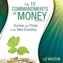 The 10 Commandments of Money by Liz Weston audiobook