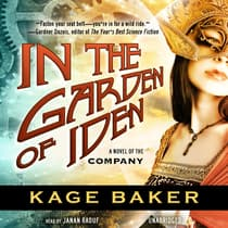 In the Garden of Iden by Kage Baker audiobook