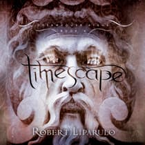 Timescape by Robert Liparulo audiobook