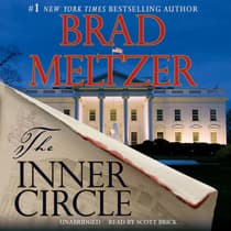 The Inner Circle by Brad Meltzer audiobook