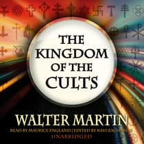 The Kingdom of the Cults by Walter Martin audiobook