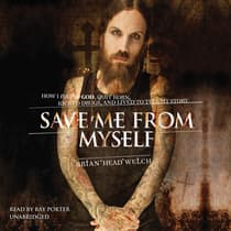 Save Me from Myself by Brian (Head) Welch audiobook