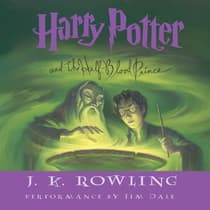 Harry Potter and the Half-Blood Prince by J. K. Rowling audiobook