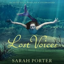Lost Voices by Sarah Porter audiobook