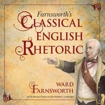 Farnsworth's Classical English Rhetoric by Ward Farnsworth audiobook