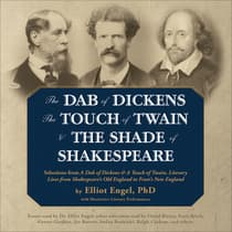 The Dab of Dickens, The Touch of Twain, and The Shade of Shakespeare by Elliot Engel audiobook