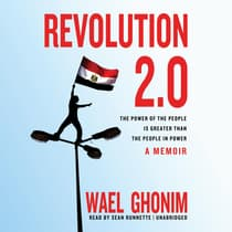 Revolution 2.0 by Wael Ghonim audiobook