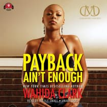Payback Ain't Enough by Wahida Clark audiobook