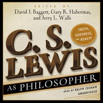 C. S. Lewis as Philosopher by David Baggett audiobook