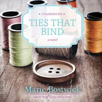 Ties That Bind by Marie Bostwick audiobook