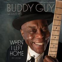 When I Left Home by Buddy Guy audiobook