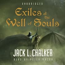 Exiles at the Well of Souls by Jack L. Chalker audiobook