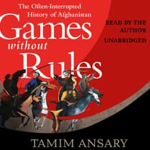 Games without Rules by Tamim Ansary audiobook