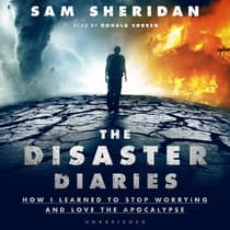 The Disaster Diaries by Sam Sheridan audiobook
