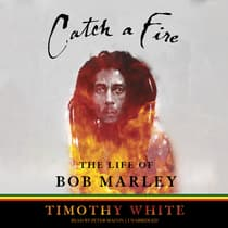 Catch a Fire by Timothy White audiobook
