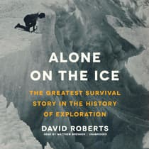 Alone on the Ice by David Roberts audiobook