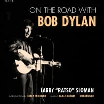 "On the Road with Bob Dylan by Larry ""Ratso"" Sloman audiobook"