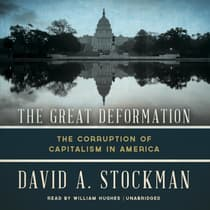 The Great Deformation by David A. Stockman audiobook