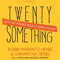 Twentysomething by Robin Marantz Henig audiobook