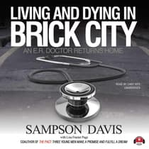 Living and Dying in Brick City by Sampson Davis audiobook