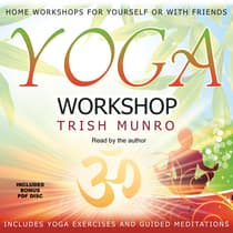 Yoga Workshop by Trish Munro audiobook