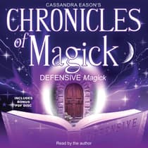 Chronicles of Magick: Defensive Magick by Cassandra Eason audiobook