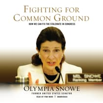 Fighting for Common Ground by Olympia Snowe audiobook