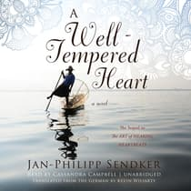 A Well-Tempered Heart by Jan-Philipp Sendker audiobook