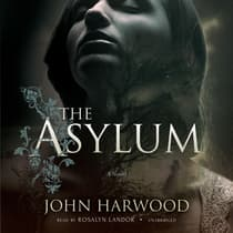 The Asylum by John Harwood audiobook