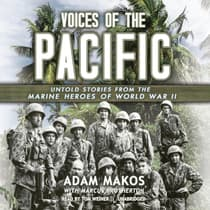 Voices of the Pacific by Adam Makos audiobook