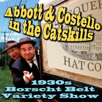 Abbott & Costello in the Catskills by Joe Bevilacqua audiobook