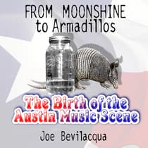 From Moonshine to Armadillos by Joe Bevilacqua audiobook