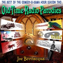 Old-Time Radio Parodies by Joe Bevilacqua audiobook