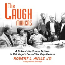 The Laugh Makers by Robert L. Mills audiobook