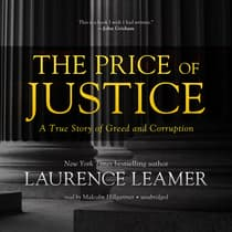 The Price of Justice by Laurence Leamer audiobook