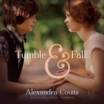 Tumble & Fall by Alexandra Coutts audiobook