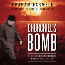 Churchill's Bomb by Graham Farmelo audiobook