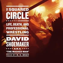 The Squared Circle by David Shoemaker audiobook