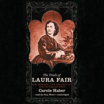 The Trials of Laura Fair by Carole Haber audiobook