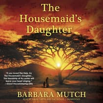 The Housemaid's Daughter by Barbara Mutch audiobook