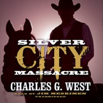 Silver City Massacre by Charles G. West audiobook
