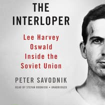 The Interloper by Peter Savodnik audiobook